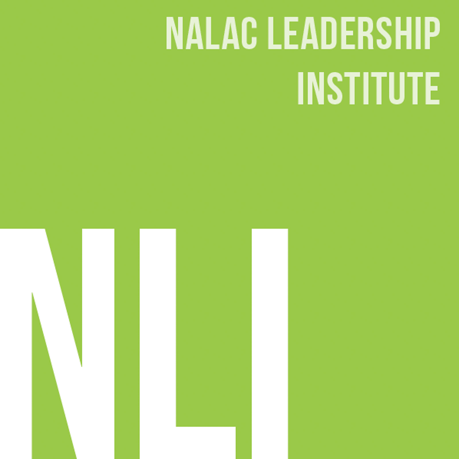2021 NALAC Leadership Insitute Full Tuition