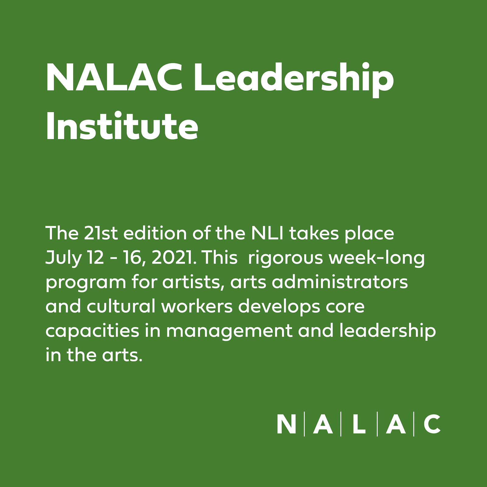 2021 NALAC Leadership Insitute Partial Tuition